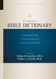 Tyndale Bible Dictionary by Philip , W. Comfort image