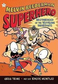 Brotherhood of Traveling Underpants (7) by Greg Trine