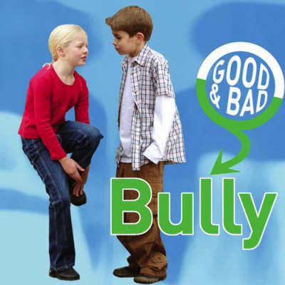 Bully by Janine Amos