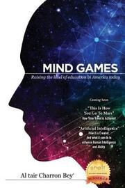 Mind Games by Al Tair C Bey'