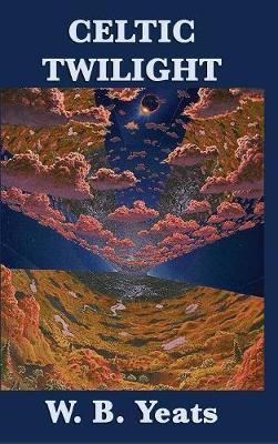 Celtic Twilight by William Butler Yeats image