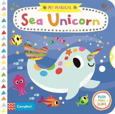 My Magical Sea Unicorn by Campbell Books