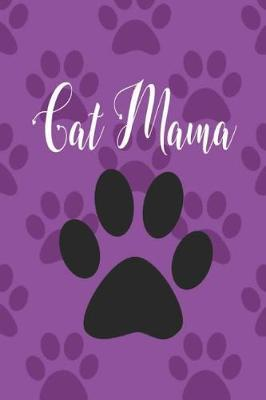 Cat Mama by Sage and Bloom Books