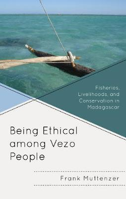 Being Ethical among Vezo People by Frank Muttenzer