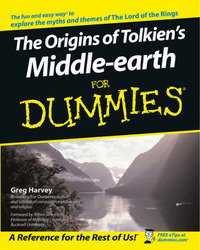 The Origins of Tolkien's Middle-earth For Dummies by Greg Harvey