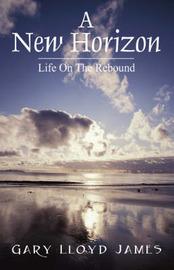A New Horizon by Gary , Lloyd James