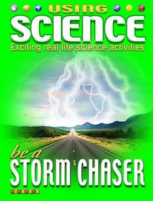 Using Science be a Storm Chaser