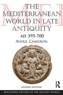 The Mediterranean World in Late Antiquity by Averil Cameron image