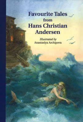 Favourite Tales from Hans Christian Andersen by Hans Christian Andersen image