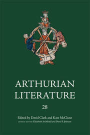 Arthurian Literature XXVIII by David Clark