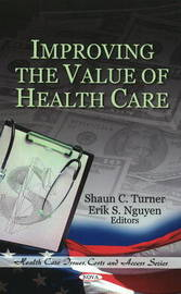 Improving the Value of Health Care image