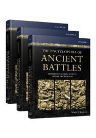 The Encyclopedia of Ancient Battles by Harry Sidebottom