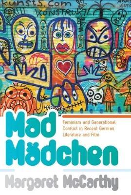 Mad Madchen by Margaret McCarthy