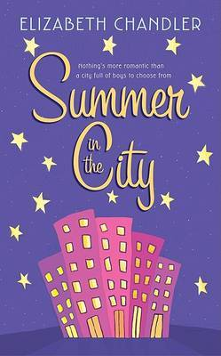 Summer In The City by Charlotte Chandler
