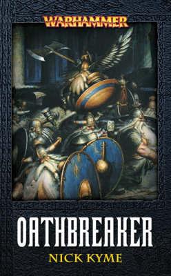 Warhammer: Oathbreaker by Nick Kyme