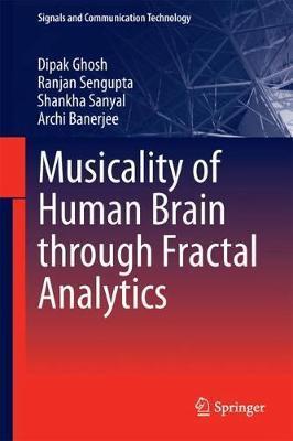 Musicality of Human Brain through Fractal Analytics by Dipak Ghosh image
