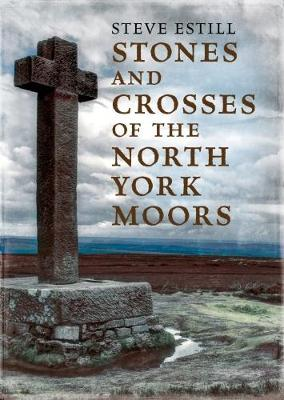 Stones and Crosses of the North York Moors by Steve Estill image