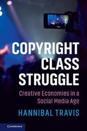Copyright Class Struggle by Hannibal Travis