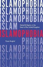 Islamophobia by Fiyaz Mughal