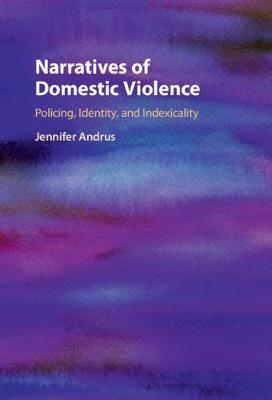 Narratives of Domestic Violence by Jennifer Andrus