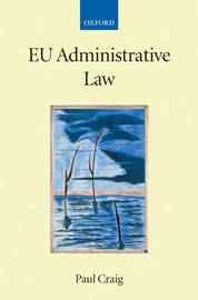 EU Administrative Law by Professor Paul Craig image