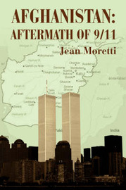 Afghanistan: Aftermath of 9/11 by Jean Moretti