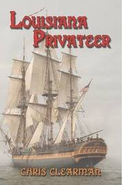 Louisiana Privateer by Chris Clearman image