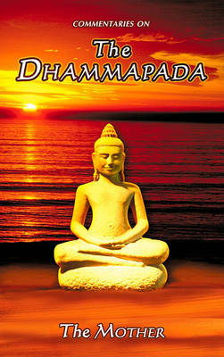 Commentaries on the Dhammapada by The Mother image