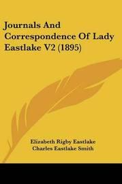 Journals and Correspondence of Lady Eastlake V2 (1895) by Elizabeth Rigby Eastlake, Lad