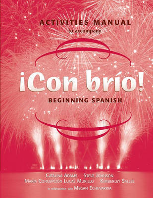 !Con Brio!: Main Text: WITH Activities Manual by Maria C. Lucas Murillo