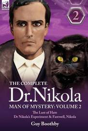 The Complete Dr Nikola-Man of Mystery by Guy Boothby image