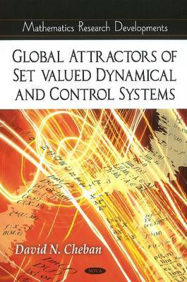 Global Attractors of Set-Valued Dynamical & Control Systems by David N Cheban image