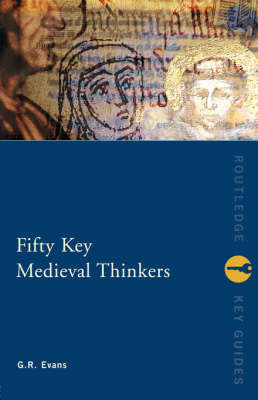 Fifty Key Medieval Thinkers by G.R. Evans image