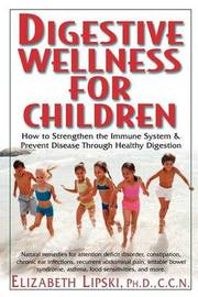 Digestive Wellness for Children by Elizabeth Lipski