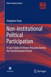 Non-institutional Political Participation by Jiangshan Fang image