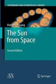 The Sun from Space by Kenneth R. Lang