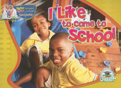 I Like to Come to School by Dr Jean Feldman