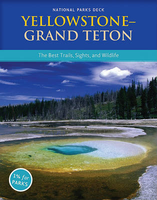 Yellowstone Grand Teton National Parks Deck
