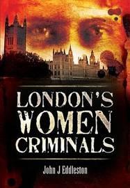 Criminal Women by John J Eddleston image