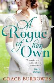 A Rogue of Her Own by Grace Burrowes