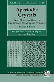 Aperiodic Crystals by Ted Janssen
