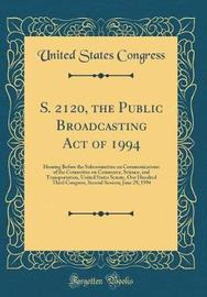 S. 2120, the Public Broadcasting Act of 1994 by United States Congress image