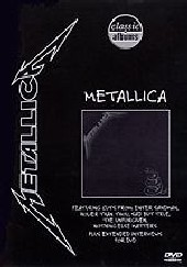 Metallica - Black (Classic Albums) on