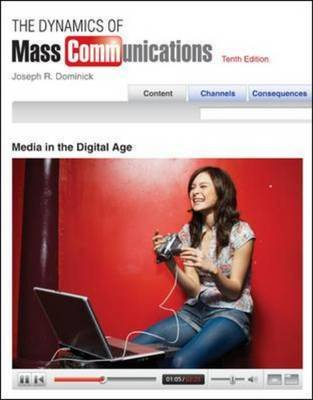 The Dynamics of Mass Communication:: Media in the Digital Age by Joseph R. Dominick image