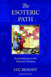 The Esoteric Path by Luc Benoist image
