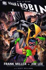 All Star Batman And Robin The Boy Wonder HC Vol 01 by Frank Miller