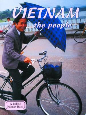 Vietnam, the People by Bobbie Kalman