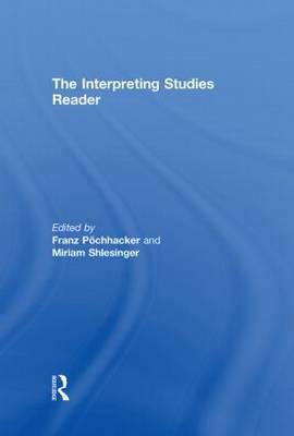 The Interpreting Studies Reader