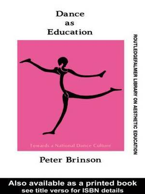Dance As Education by Peter Brinson