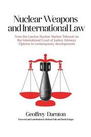 Nuclear Weapons and International Law by Geoffrey Darnton